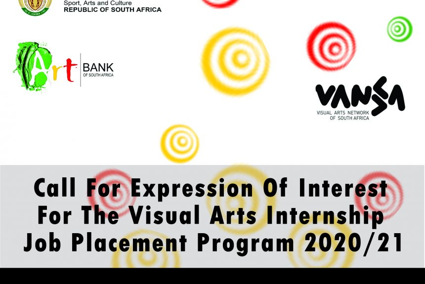 The ArtbankSA in Partnership with VANSA Open Call for Expression of Interest for The Visual Arts Internship Job Placement Programme 2020/21